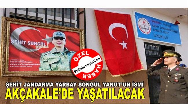 Şehit Songül Yakut'un ismi  Akçakale'de yaşatılacak...