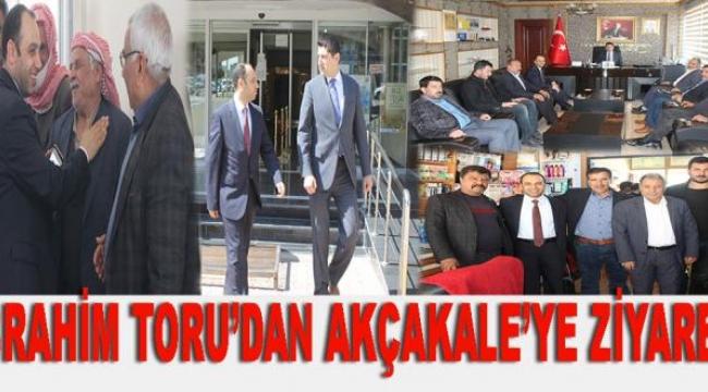 İbrahim Toru'dan Akçakale'ye ziyaret