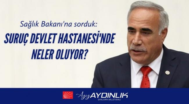 SURUÇ DEVLET HASTANESİ'NDE NELER OLUYOR